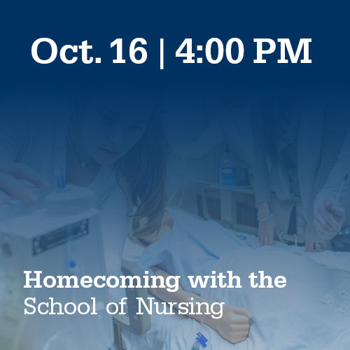 Oct. 16, 4:00 PM: Homecoming with the School of Nursing