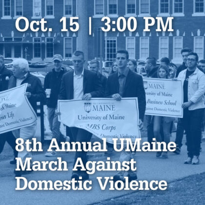 October 15 at 3 PM | 8th Annual UMaine March Against Domestic Violence