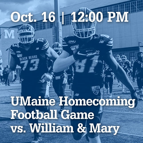 October 16 at noon | UMaine Homecoming Football Game vs. William & Mary