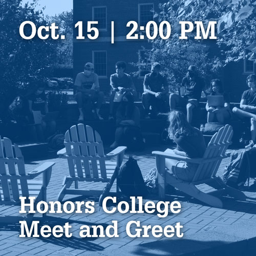 October 15 at 2:00 PM | Honors College Meet and Greet