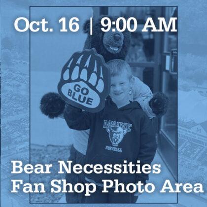 Oct 16 at 9:00AM | Bear Necessities Fan Shop Photo Area